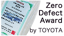 Zero Defect Award by TOYOTA